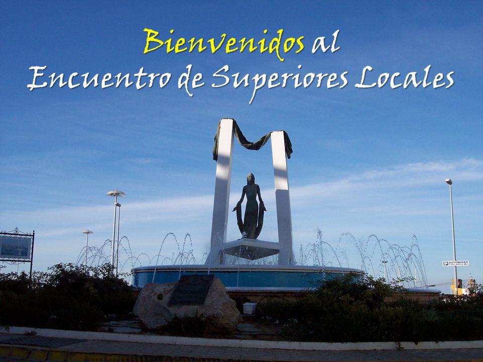 Bienvenidos al Encuentro de Superiores Locales