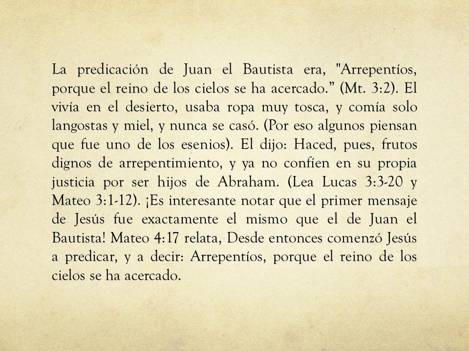La predicación de Juan el Bautista era,