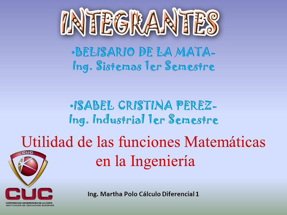 Ing. Martha Polo Cálculo Diferencial 1