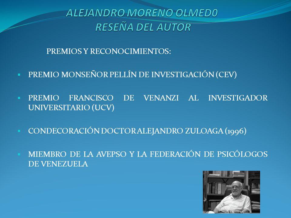 PREMIOS Y RECONOCIMIENTOS: PREMIO MONSEÑOR PELLÍN DE INVESTIGACIÓN (CEV) PREMIO FRANCISCO DE VENANZI AL INVESTIGADOR UNIVERSITARIO (UCV) CONDECORACIÓN