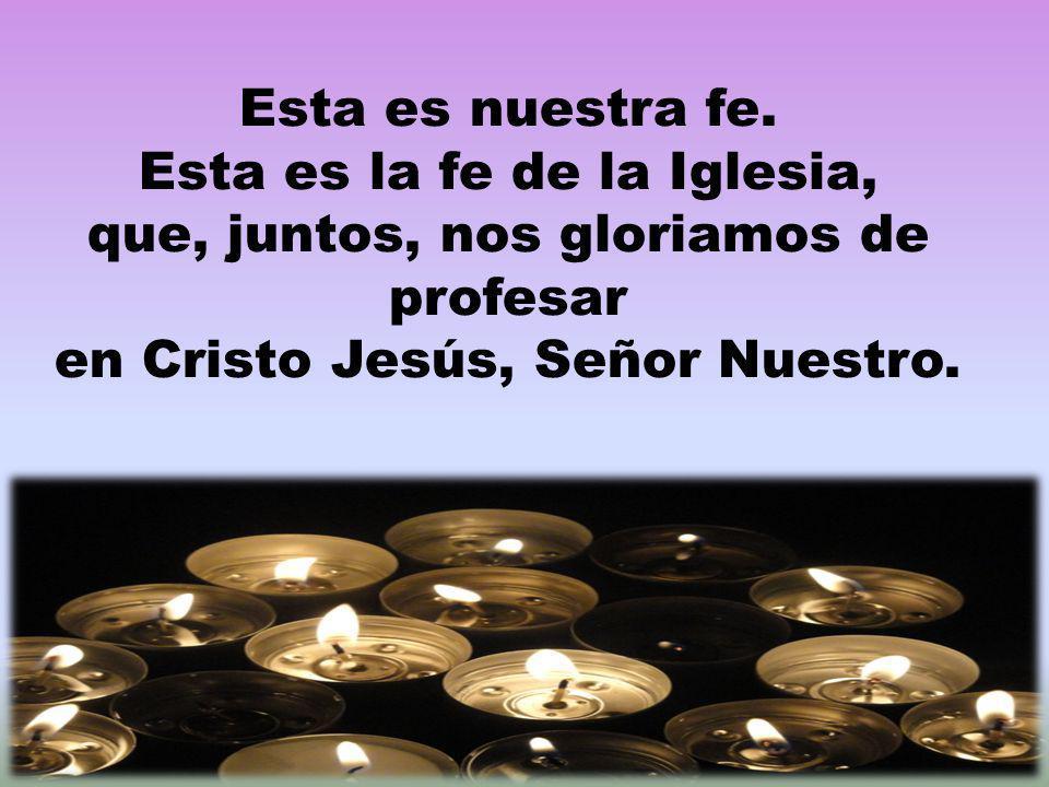 Jesús es el centro de nuestra fe Y nuestra esperanza