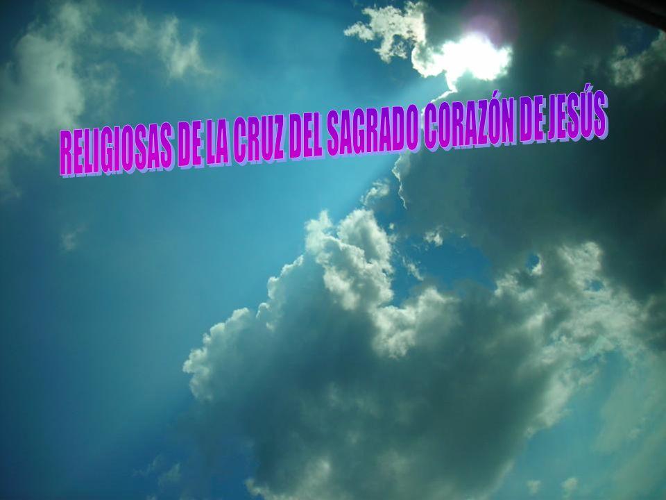 RELIGIOSAS DE LA CRUZ DEL SAGRADO CORAZÓN DE JESÚS VIDA CONTEMPLATIVA