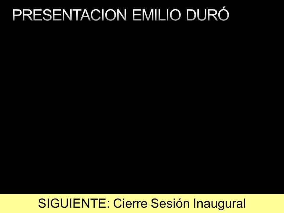 SIGUIENTE: Cierre Sesión Inaugural