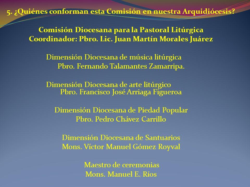 5.¿Quiénes conforman esta Comisión en nuestra Arquidiócesis.