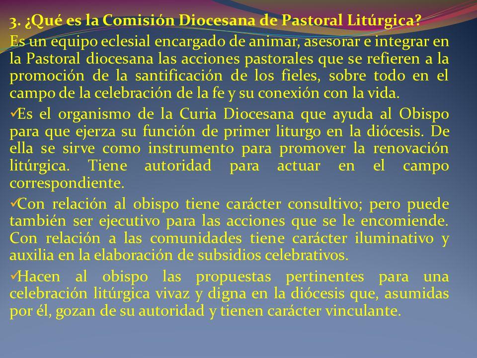 3.¿Qué es la Comisión Diocesana de Pastoral Litúrgica.