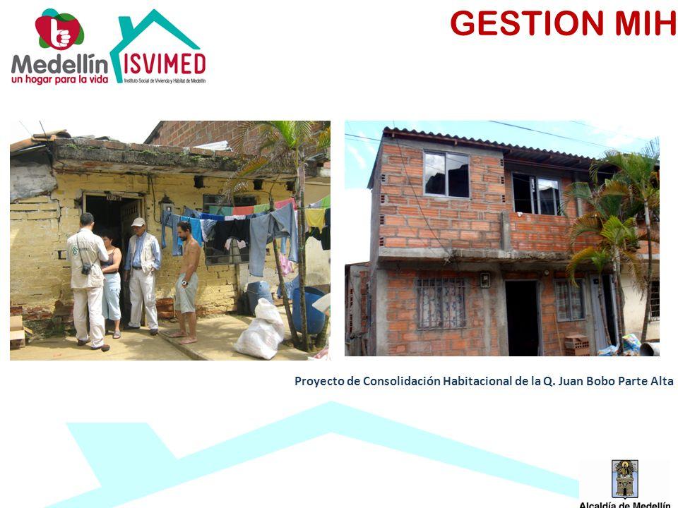 Proyecto de Consolidación Habitacional de la Q. Juan Bobo Parte Alta GESTION MIH