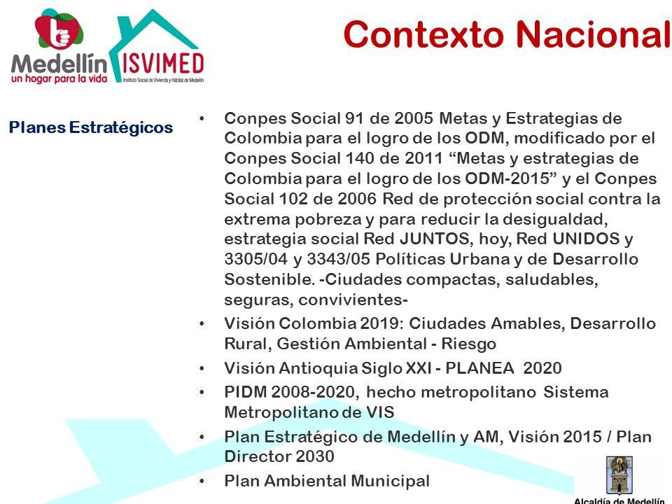 Planes Estratégicos Conpes Social 91 de 2005 Metas y Estrategias de Colombia para el logro de los ODM, modificado por el Conpes Social 140 de 2011 Met
