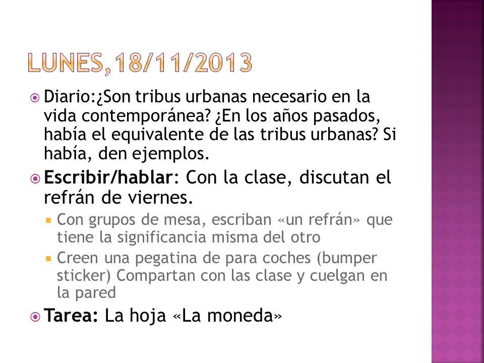 Diario:¿Son tribus urbanas necesario en la vida contemporánea.