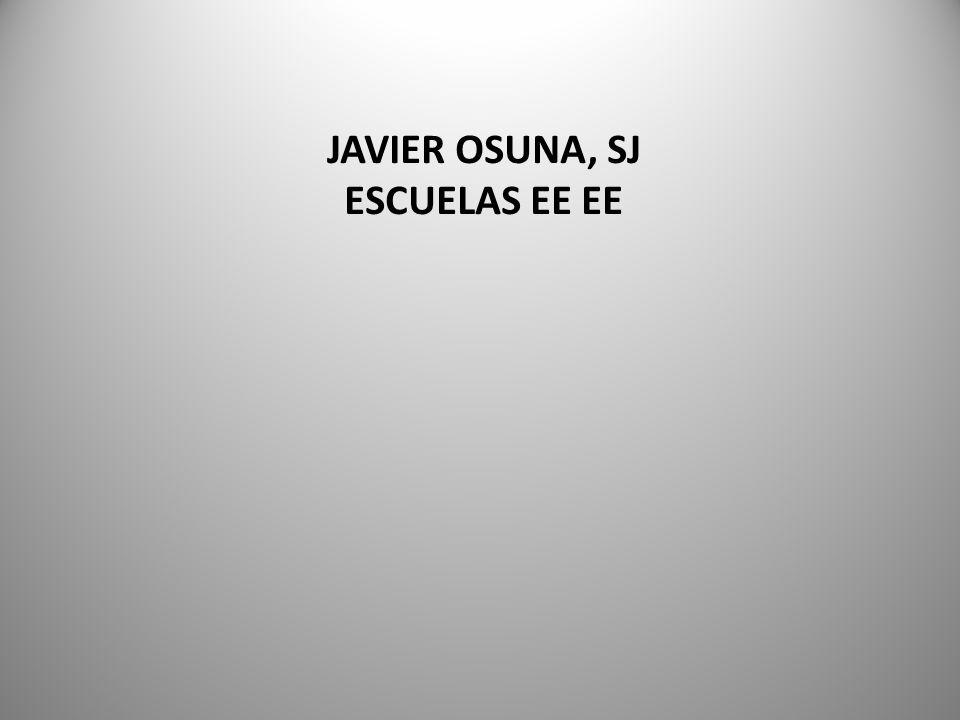 JAVIER OSUNA, SJ ESCUELAS EE EE