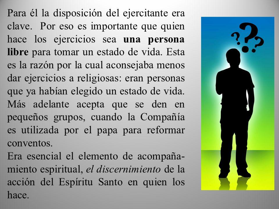 2º.ESCUELA UNIONISTA: Para esta escuela el fin de los ejercicios es como escuela de oración .
