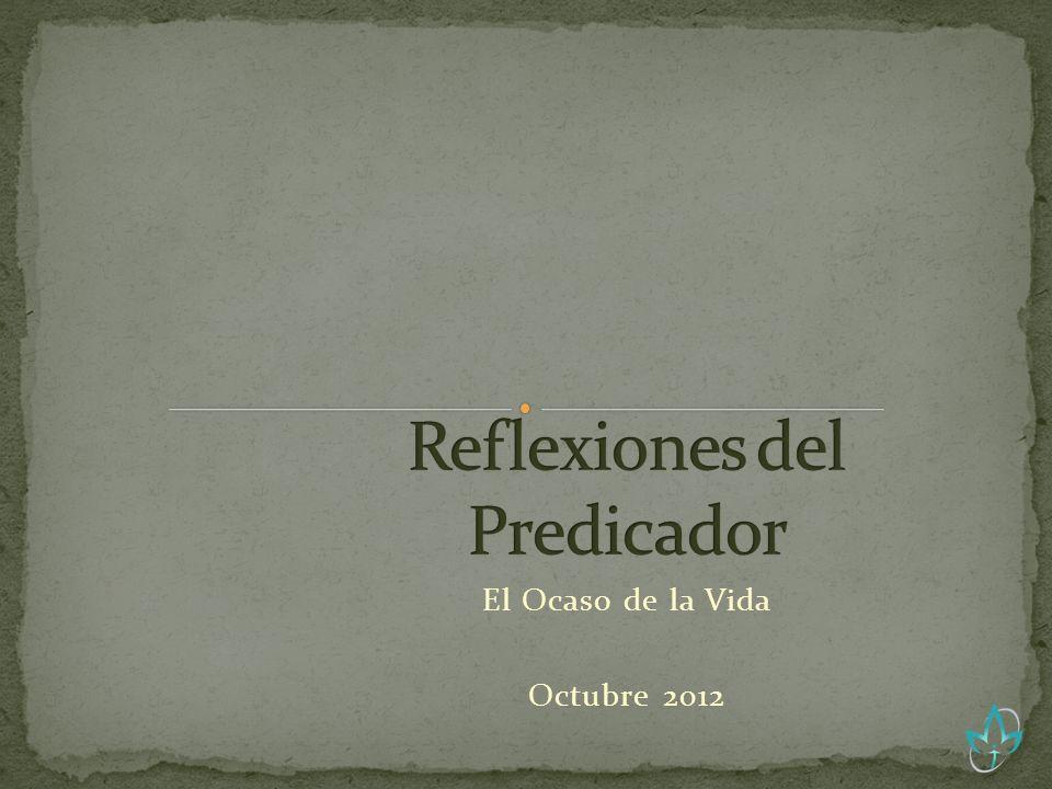 El Ocaso de la Vida Octubre 2012