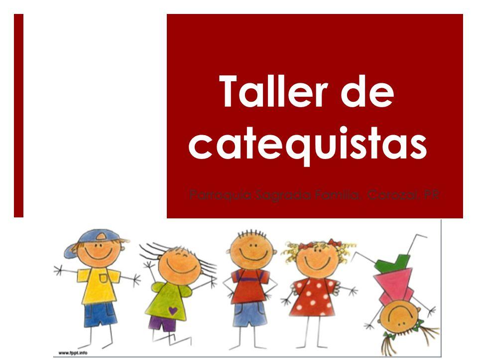 Taller de catequistas Parroquia Sagrada Familia, Corozal, PR