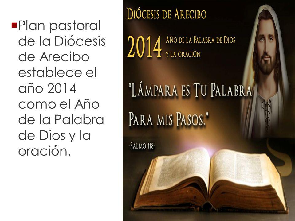 Plan pastoral de la Diócesis de Arecibo establece el año 2014 como el Año de la Palabra de Dios y la oración.