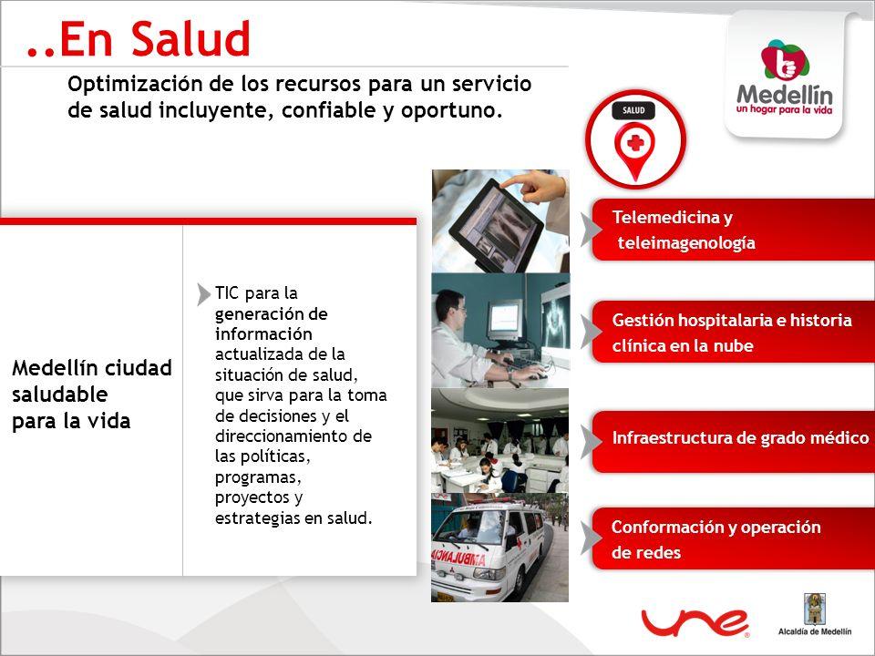 Optimización de los recursos para un servicio de salud incluyente, confiable y oportuno...En Salud TIC para la generación de información actualizada d