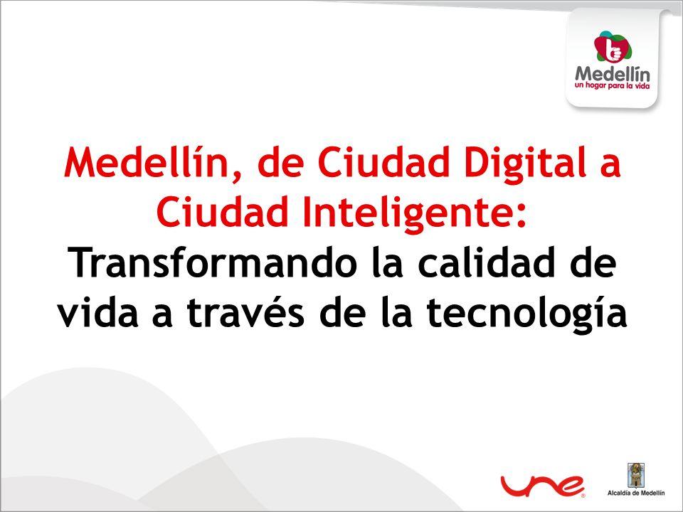 Medellín, de Ciudad Digital a Ciudad Inteligente: Transformando la calidad de vida a través de la tecnología
