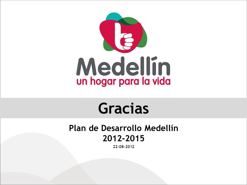 Gracias Plan de Desarrollo Medellín 2012-2015 22-08-2012
