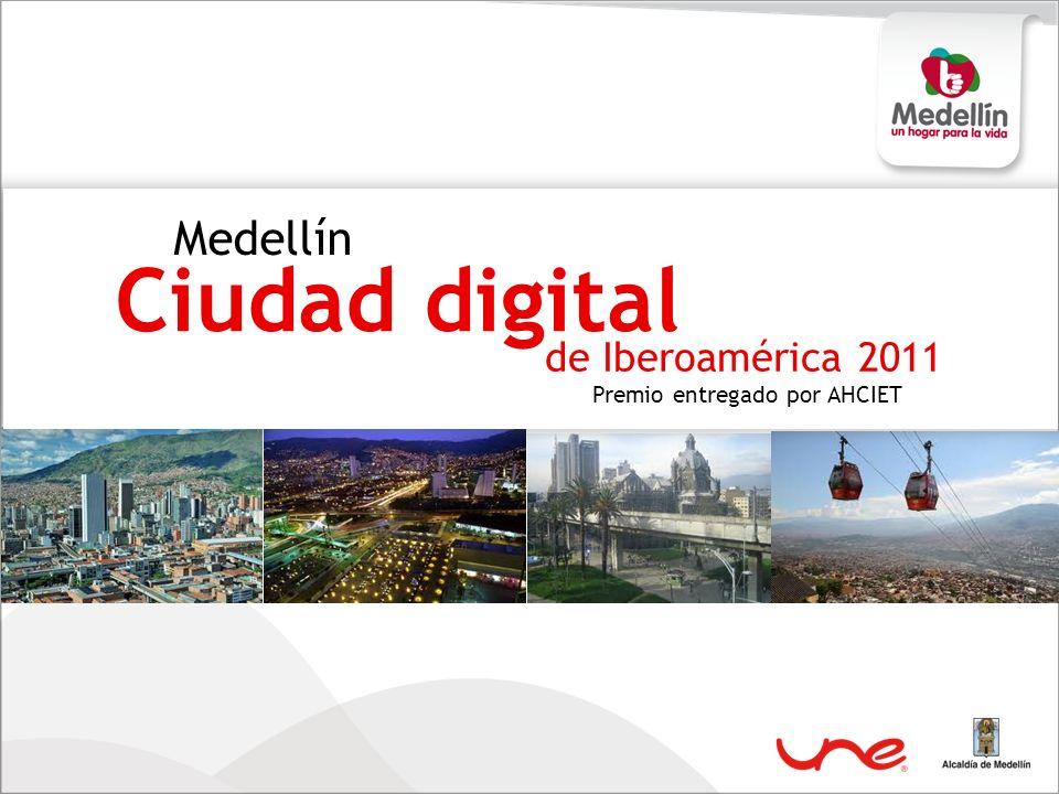 Medellín Ciudad digital Premio entregado por AHCIET de Iberoamérica 2011