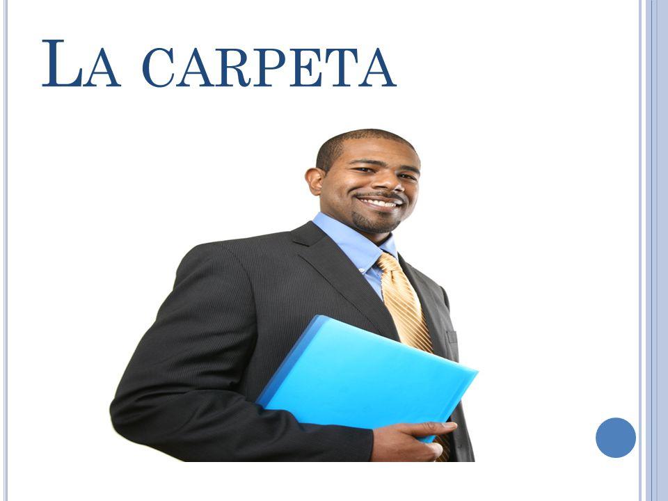 L A CARPETA