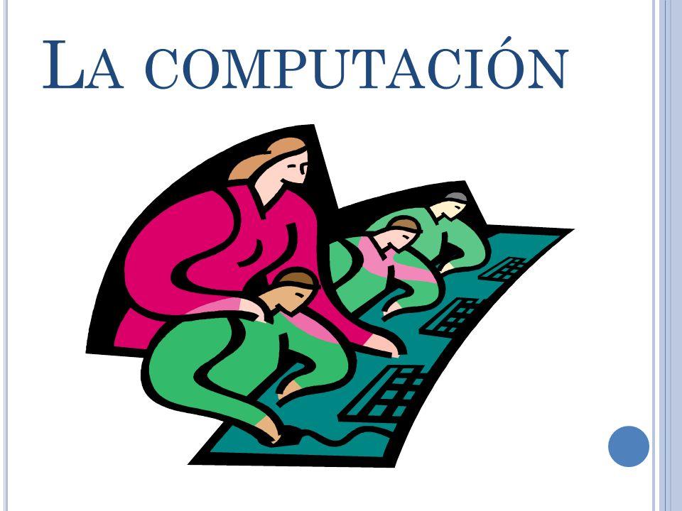 L A COMPUTACIÓN