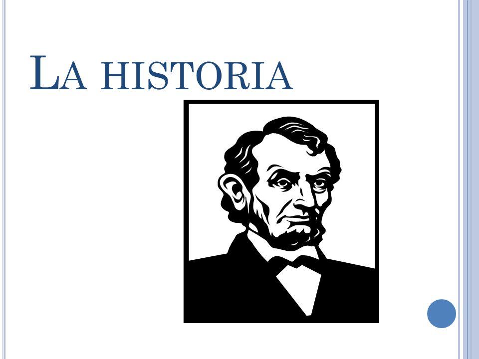 L A HISTORIA