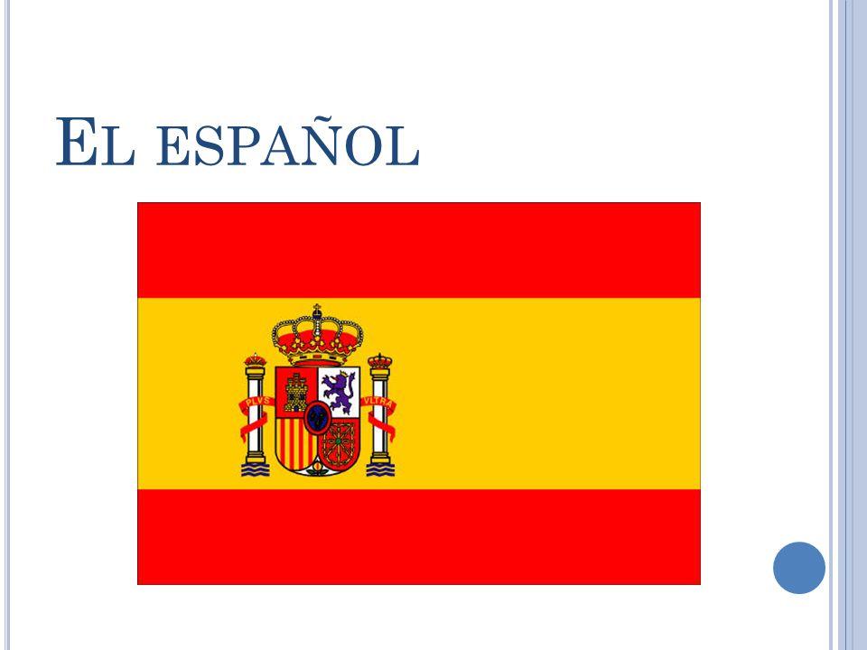 E L ESPAÑOL