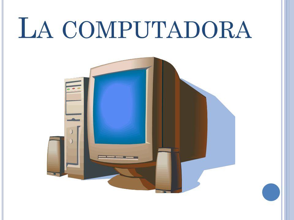 L A COMPUTADORA
