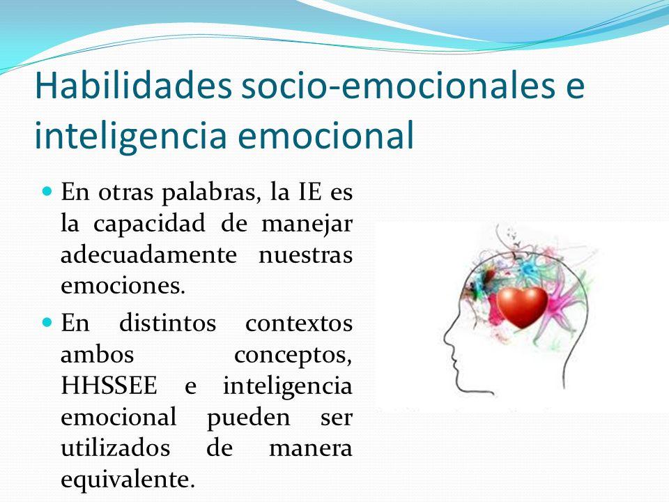 Habilidades socio-emocionales e inteligencia emocional En otras palabras, la IE es la capacidad de manejar adecuadamente nuestras emociones. En distin