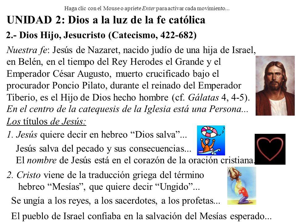 3.Hijo único de Dios: Es el centro de la fe de los Apóstoles en Jesús...