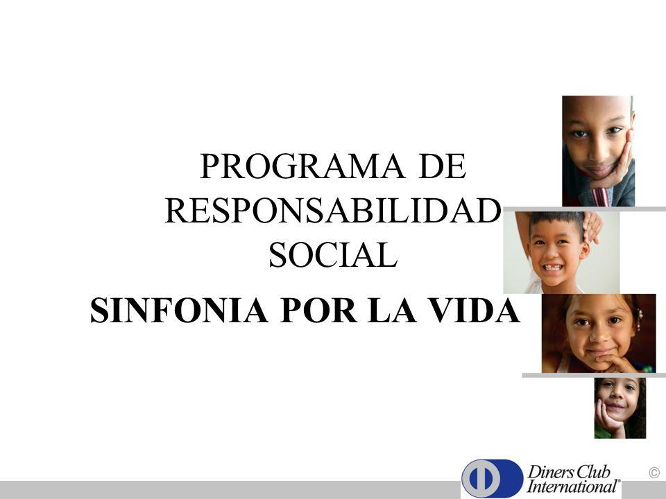 PROGRAMA DE RESPONSABILIDAD SOCIAL SINFONIA POR LA VIDA