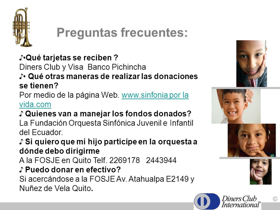 Qué tarjetas se reciben ? Diners Club y Visa Banco Pichincha Qué otras maneras de realizar las donaciones se tienen? Por medio de la página Web. www.s