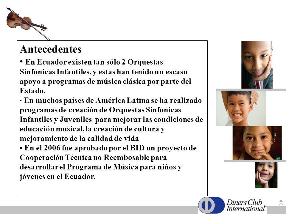 OBJETIVOS: 1.Recaudar fondos que permitan la realización del Programa de Creación de las Orquestas Sinfónicas Juveniles e Infantiles en Quito, Guayaquil, Cuenca, y Esmeraldas.