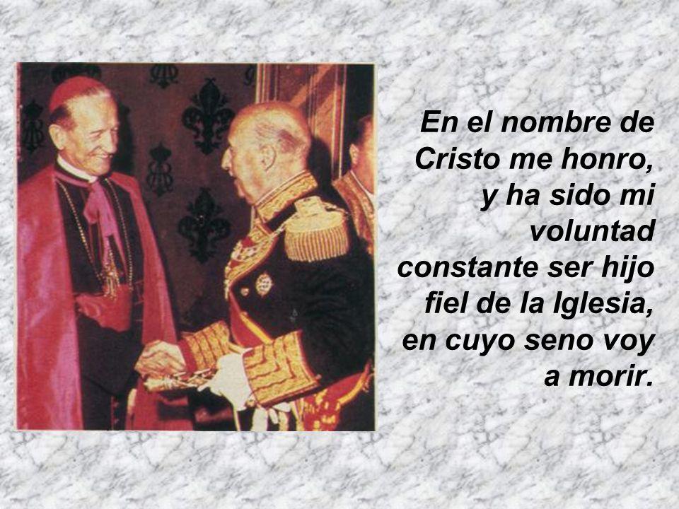 «Españoles: Al llegar para mí la hora de rendir la vida ante el Altísimo y comparecer ante su inapelable juicio pido a Dios que me acoja benigno a su