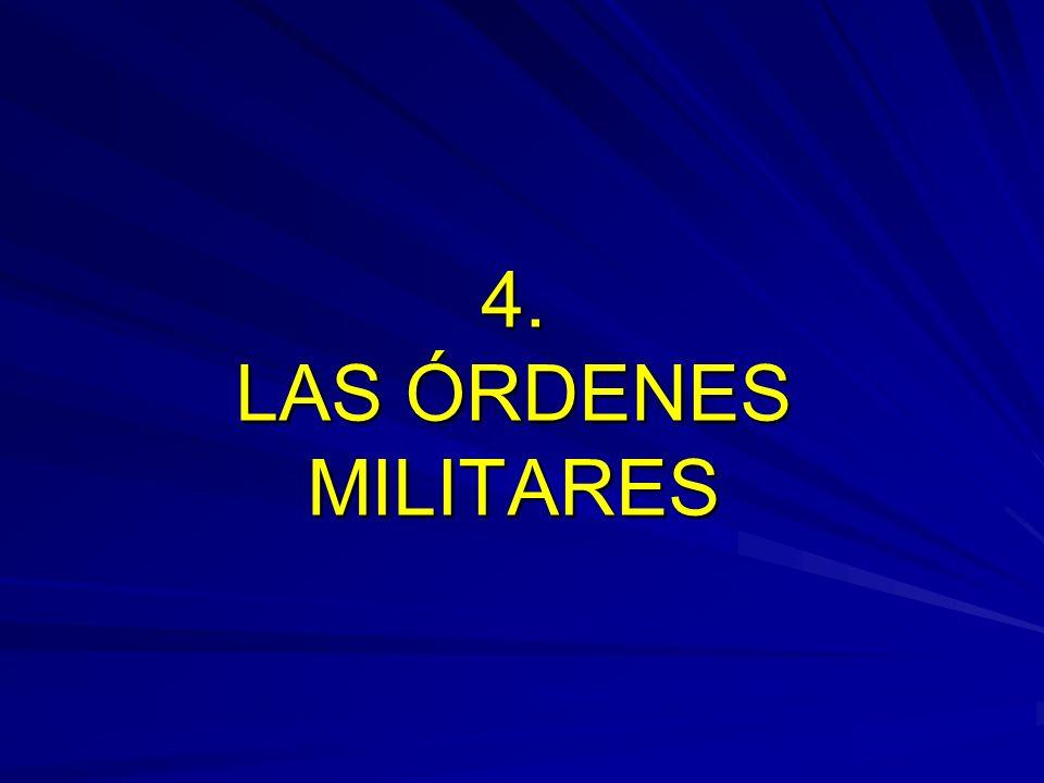 4. LAS ÓRDENES MILITARES