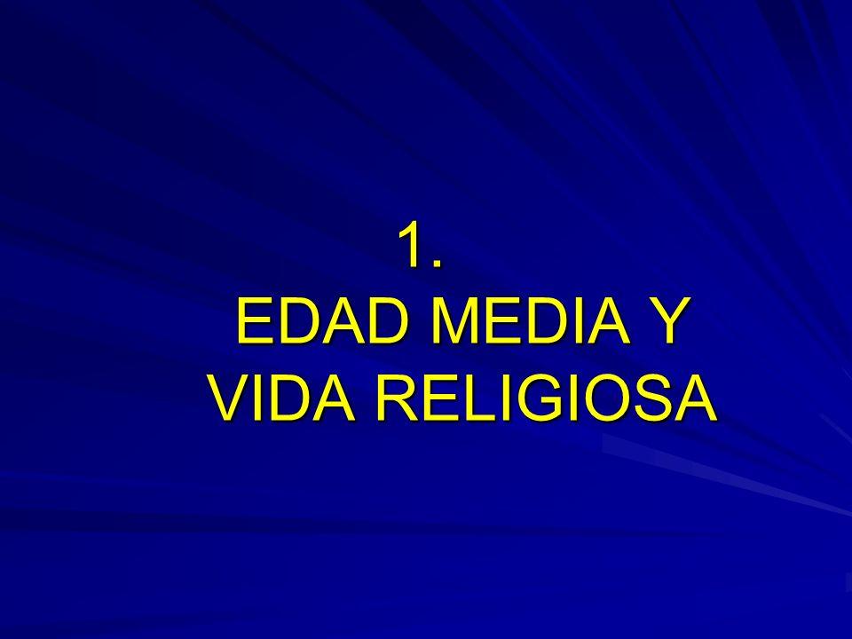 LA EDAD MEDIA Y SU COMPLEJIDAD Tarea difícil es hablar en tan sólo unos minutos y a través de unas cuantas páginas de los grandes hitos de la Vida Religiosa en el Medioevo.