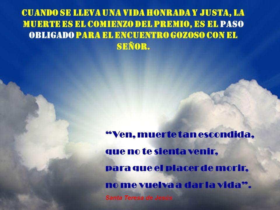 La muerte, que es consecuencia del pecado, debe ponernos en máxima alerta para vivir una vida honrada y santa: Pues está establecido que el hombre muera una sola vez.