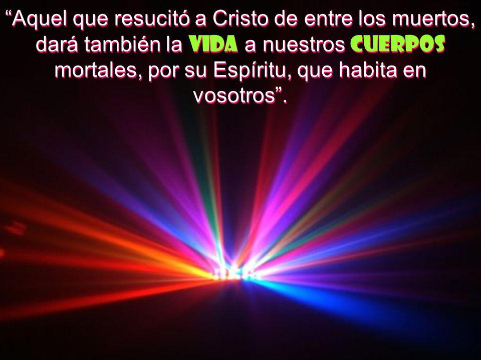 CREO ENLA RESURRECCIÓN DE LA CARNE El Credo Cristiano termina proclamando la resurrección de los muertos al final de los tiempos.