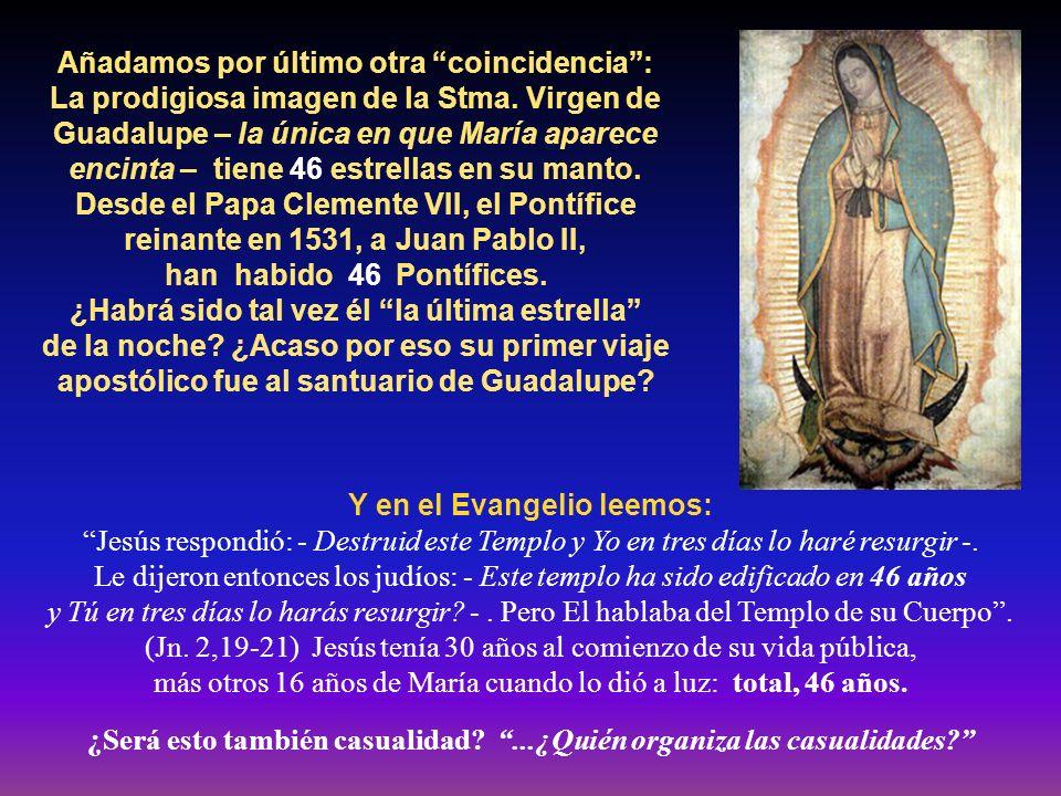 En el Angelus del 8 de Diciembre 1997, fiesta de la Inmaculada, el Papa dijo: La humanidad de nuestra época, que se prepara a entrar en el tercer mile