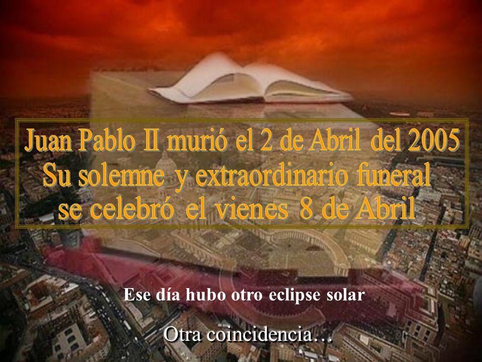 Karol Jòsef Wojtyła Ese día tuvo lugar un eclipse de sol Un evento astrónomico que ocurre por término medio cada seis meses Una coincidencia nació en Wadowice, Polonia, el 18 de Mayo de 1920