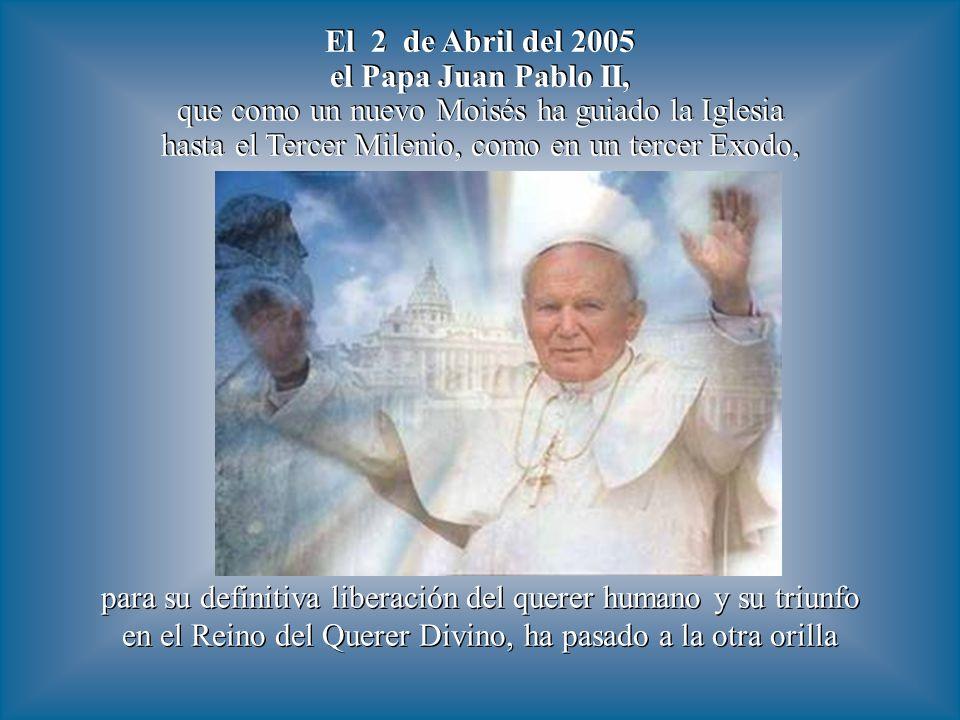 El 2 de Abril de 2005, día en que murió Juan Pablo II, coincide con la fecha histórica más probable de la muerte de Cristo: el 2 de Abril del año 33,