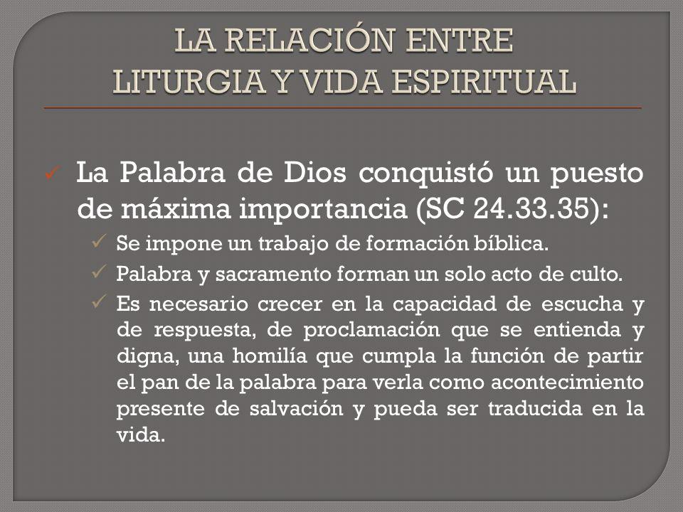 La Palabra de Dios conquistó un puesto de máxima importancia (SC 24.33.35): Se impone un trabajo de formación bíblica.