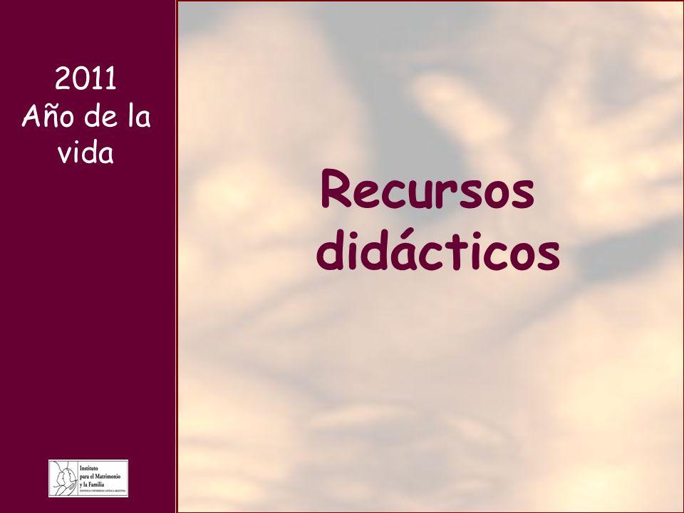 2011 Año de la vida Recursos didácticos