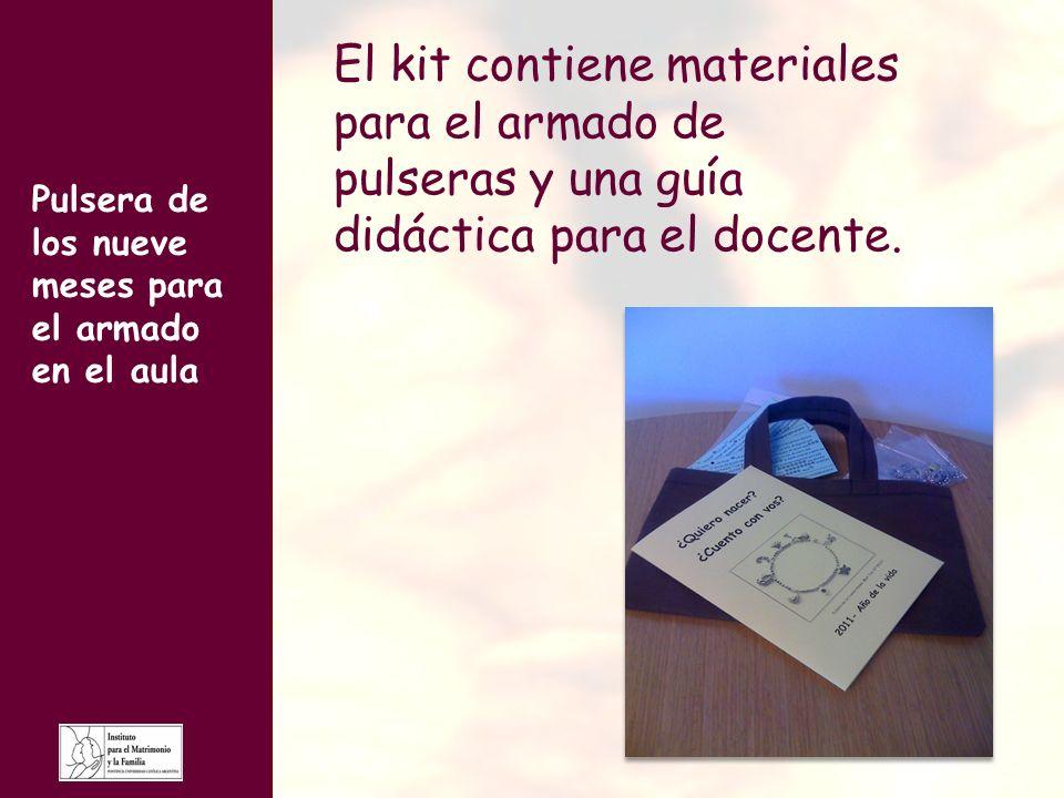 Pulsera de los nueve meses para el armado en el aula El kit contiene materiales para el armado de pulseras y una guía didáctica para el docente.