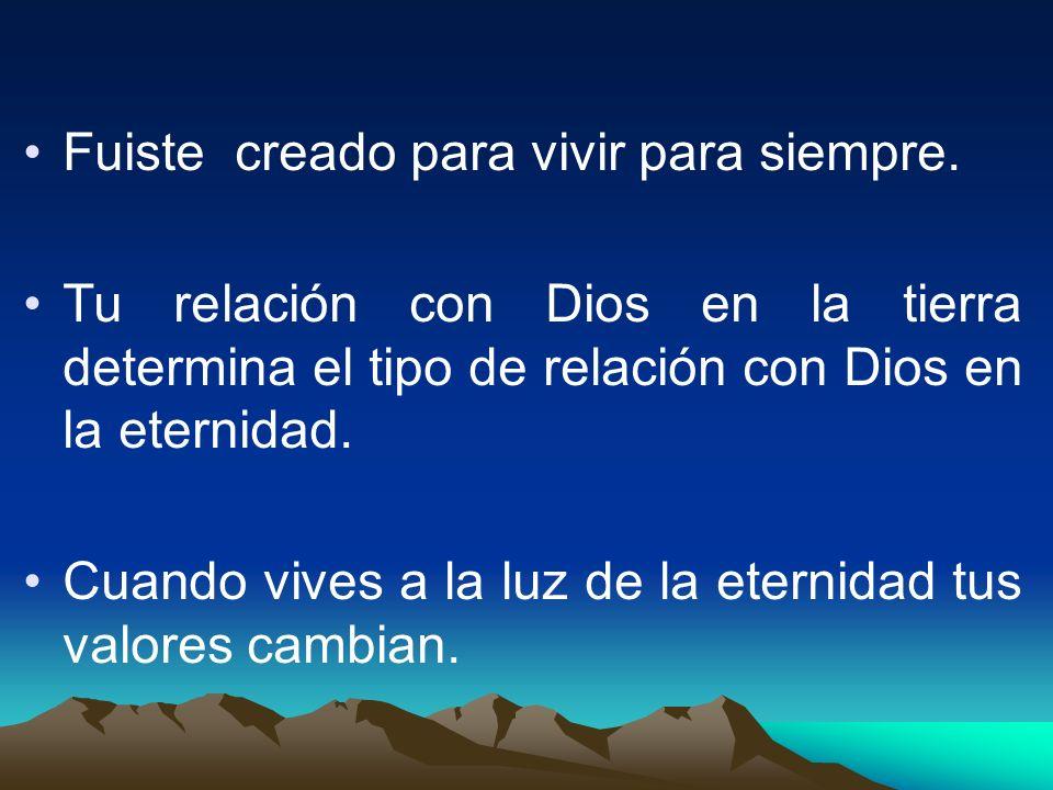 Dios tiene un propósito para tu vida en la tierra pero no termina aquí.