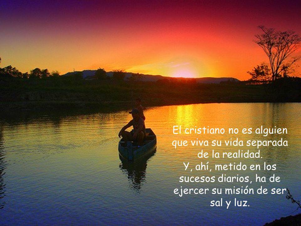 Los pobres de espíritu, los limpios de corazón, los misericordiosos son los que están preparados para dar otro sentido a la vida propia y a la vida de