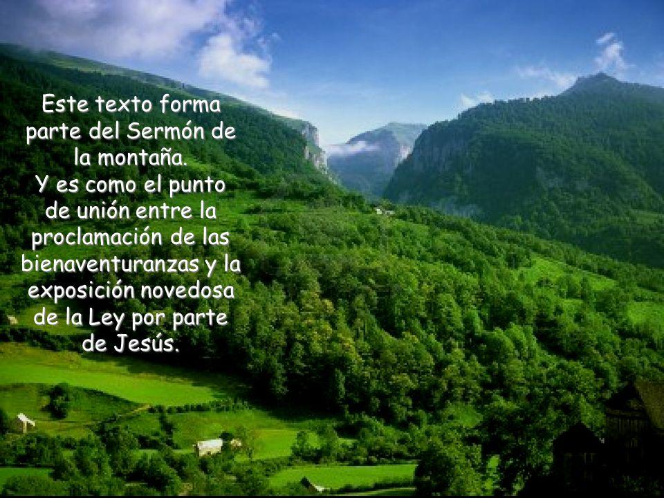 Este texto forma parte del Sermón de la montaña.