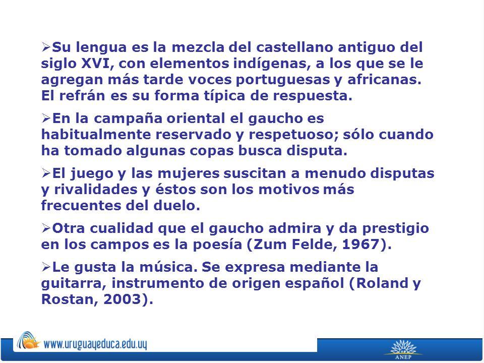 Su lengua es la mezcla del castellano antiguo del siglo XVI, con elementos indígenas, a los que se le agregan más tarde voces portuguesas y africanas.