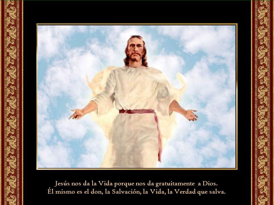 Jesús ha venido al mundo, el Verbo que preexiste al mundo (Yo soy) se hace Hombre, para que viéramos en él al Padre y para darnos esa Vida Espiritual