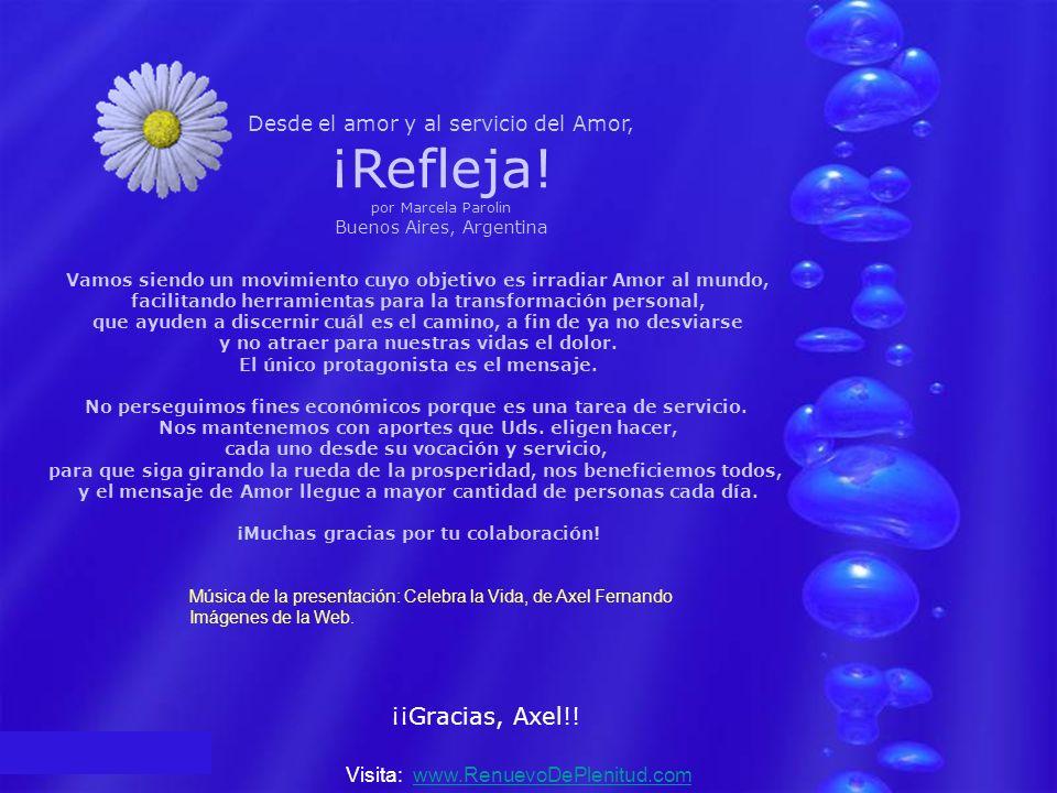 y ahora… ¡Invita a los tuyos a transformar su estado de ánimo! ¡Refleja al universo el Amor que Sos! Visita: www.RenuevoDePlenitud.comwww.RenuevoDePle