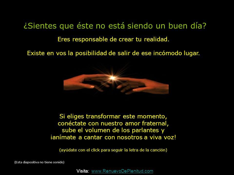 ¡Refleja! Desde el amor y al servicio del Amor refleja@ciudad.com.ar (Esta diapositiva no tiene sonido) Visita: www.RenuevoDePlenitud.comwww.RenuevoDe