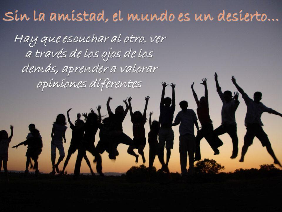 Ser felices es una aspiración del ser humano.No existe nadie que no busque y ansie la felicidad.